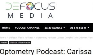 Defocus Media Interview with Optician Carissa Dunphy