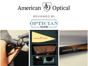 American Optical, reviewed by Optician Now