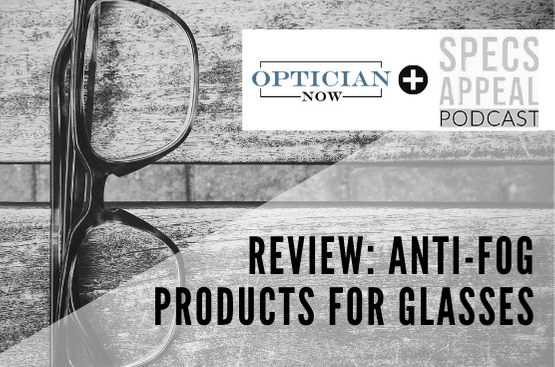 Review of anti fog products for glasses